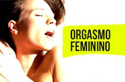 Orgasmo Feminino – A verdadeira libertação da mulher passa pelo orgasmo